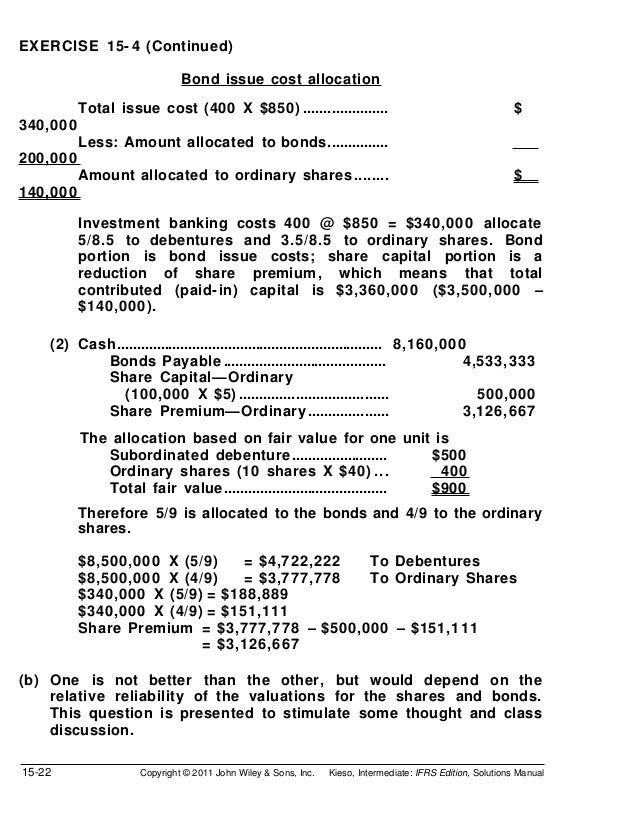 EXERCISE 15- 4 (Continued)                              Bond issue cost allocation          Total issue cost (400 X $850) ...