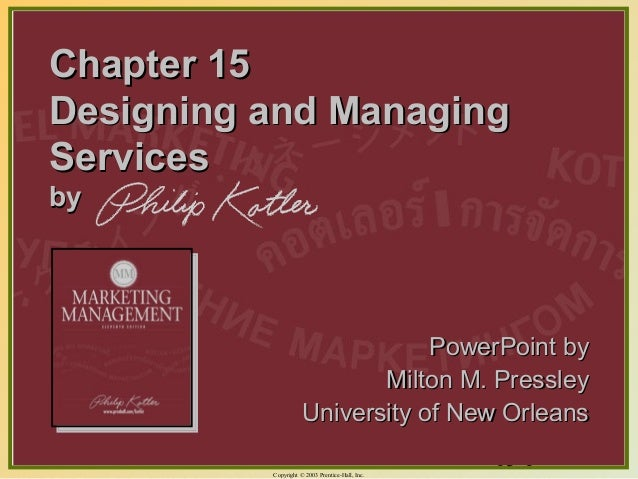Chapter 15Designing and ManagingServicesby                                 PowerPoint by                            Milton...