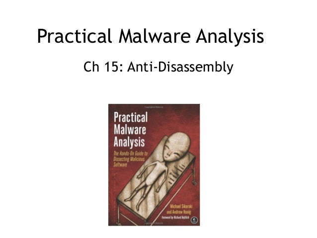 Practical Malware Analysis Ch 15: Anti-Disassembly