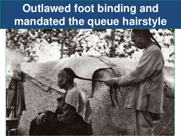... advantage; 7. Outlawed foot binding and mandated the queue hairstyle ... - Ch. 15 Global Commerce 1450-1750