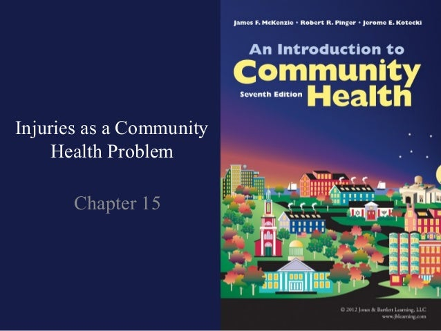 Injuries as a Community     Health Problem       Chapter 15
