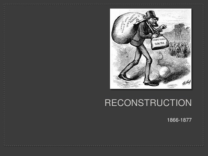Reconstruction<br />1866-1877<br />