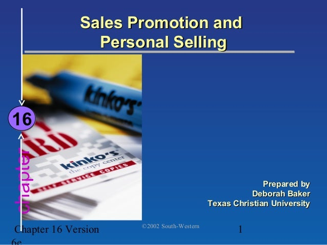 Sales Promotion and               Personal Selling16chapter                                                         Prepar...