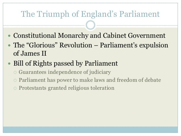 The Triumph of England's Parliament  John Locke's Second Treatise of Civil Government (1690) defends Glorious Revolution ...