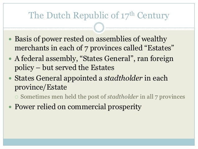 The Dutch Republic of 17th Century  The Netherlands was the only realm in Europe that allowed nearly complete religious t...