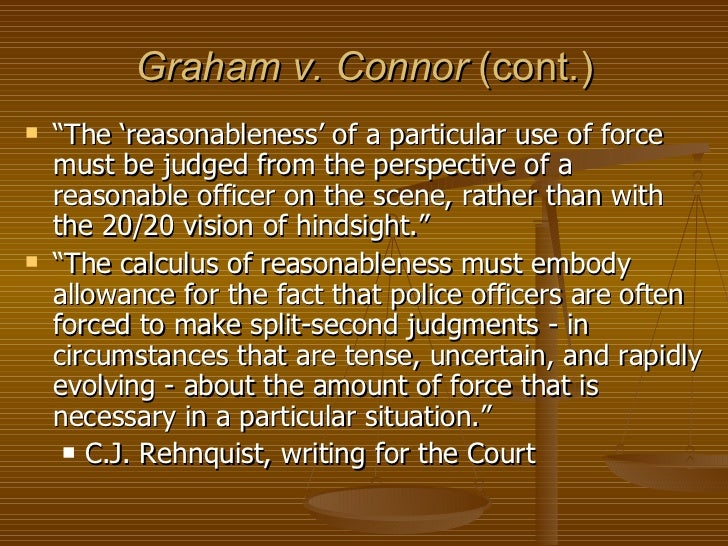 Graham vs Connor