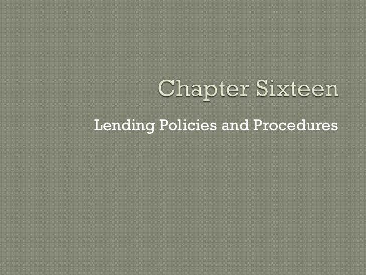 Lending Policies and Procedures