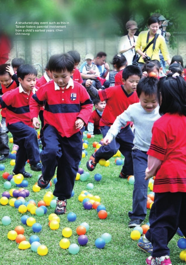 A structured-play event such as this in        Taiwan fosters parental involvement        from a child's earliest years. (...