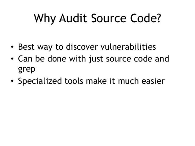 CNIT 127: Ch 18: Source Code Auditing Slide 2