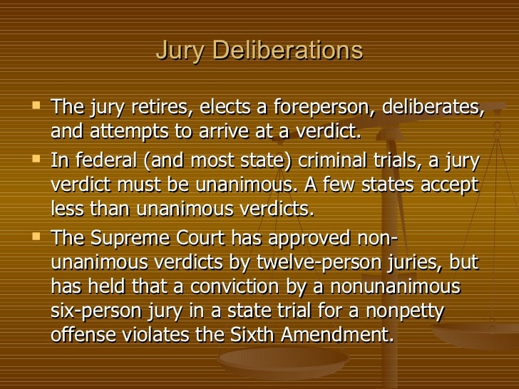 jury verdicts in criminal trials unanimous Unanimous juries for criminal convictions supreme court declines case  not bar states from adopting less-than-unanimous jury verdicts  at criminal trials.