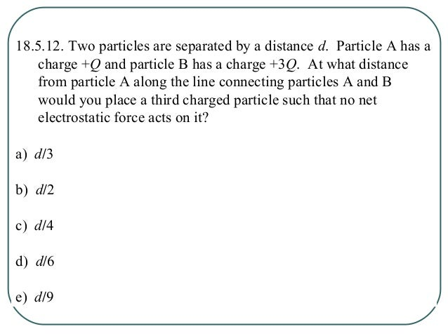 Ch 18: Electric Fields Section 6: The Electric Field