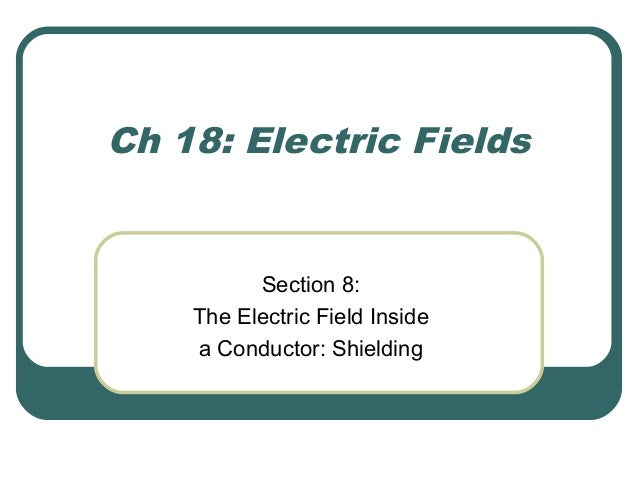 Charges Inside a Conductor  Electrons will repel each other equally.  At equilibrium under electrostatic conditions, any...