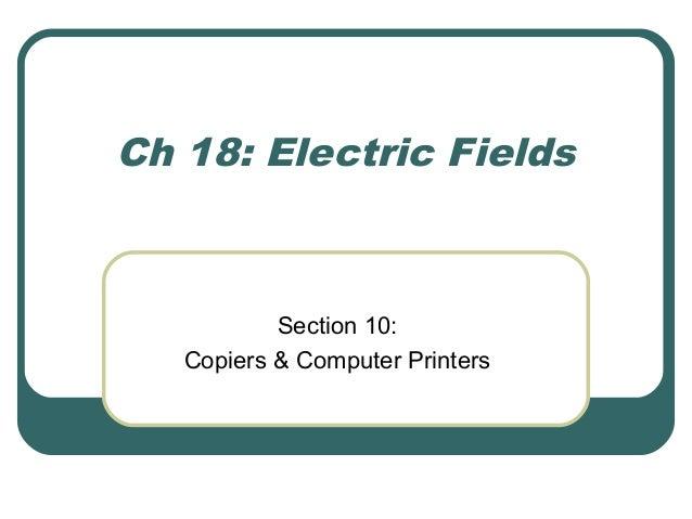 Ch 18 Electric Fields