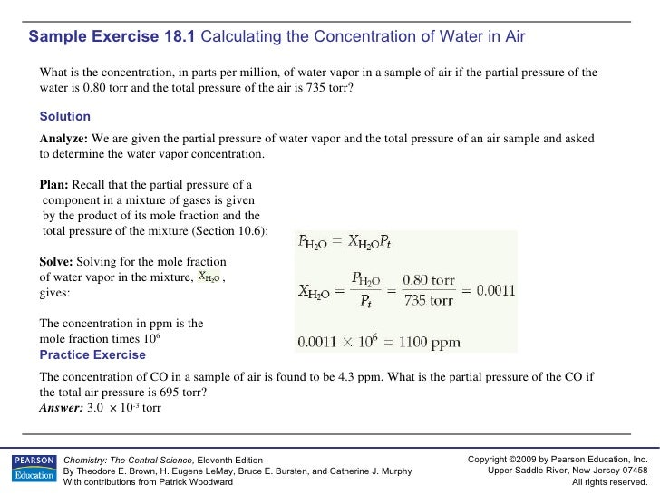 Sample Exercise 18.1  Calculating the Concentration of Water in Air What is the concentration, in parts per million, of wa...
