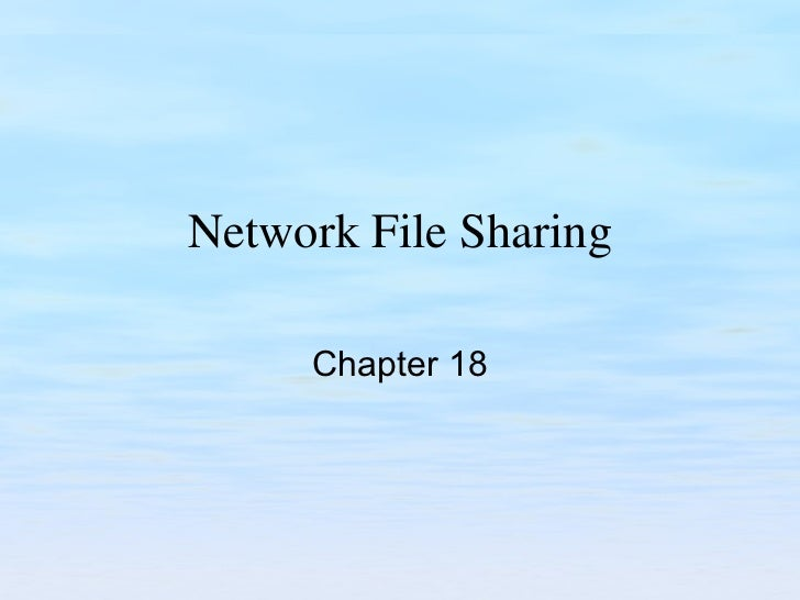 Network File Sharing Chapter 18