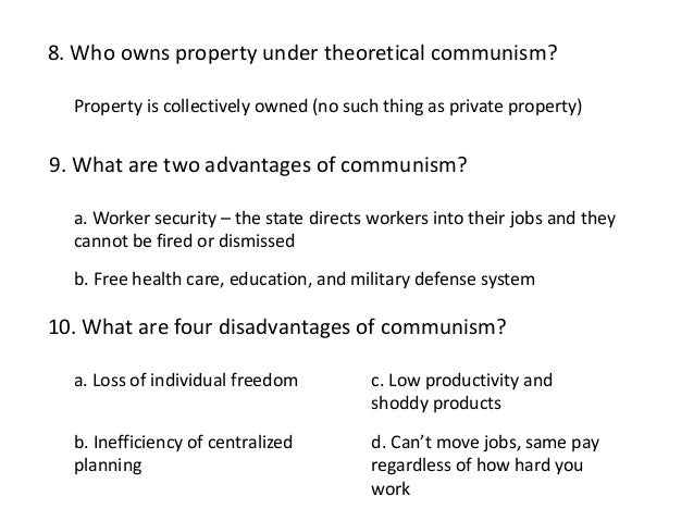 What are the advantages of Communism?
