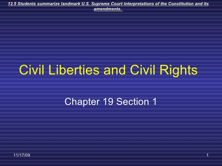Civil Liberties and Civil Rights Chapter 19 Section 1
