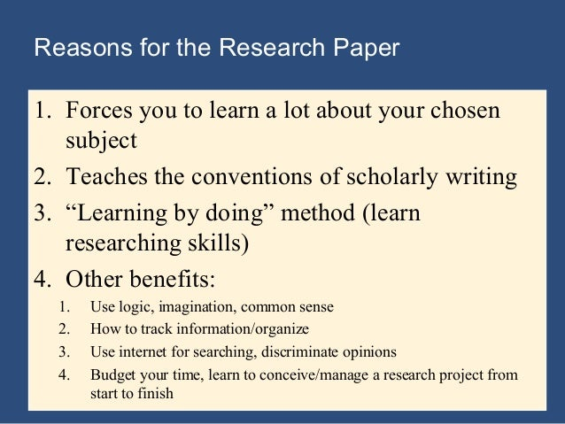 reasons for writing a research paper Reasons writing research paper - enjoy the merits of qualified writing help available here get started with term paper writing and write finest dissertation ever top.