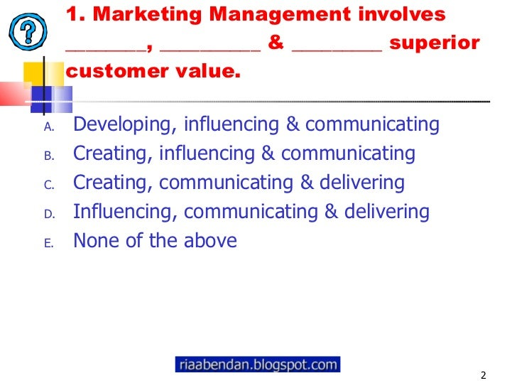 marketing management ch1 Sample exam questions for chapter 1  you must know the difference between marketing management and strategic marketing  ch1-moresample-ex-ques.