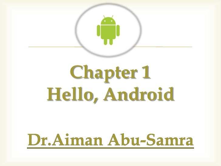   Chapter 1Hello, Android