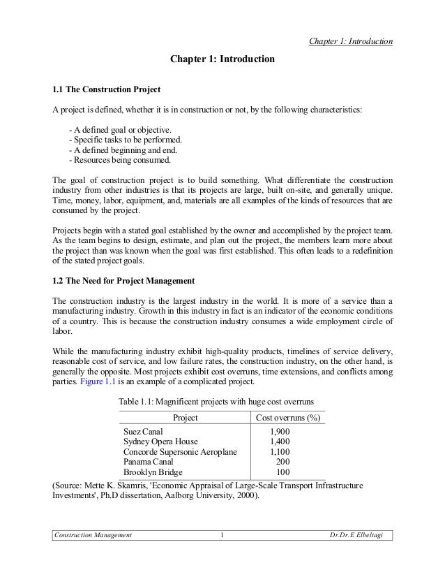 Chapter 1: Introduction                                   Chapter 1: Introduction1.1 The Construction ProjectA project is ...