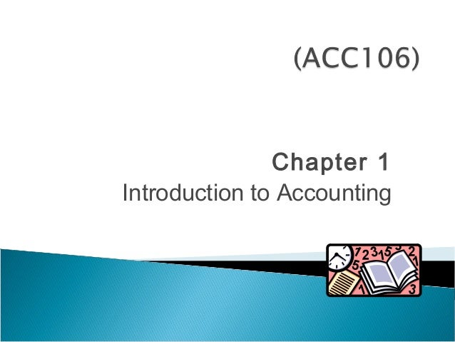 Chapter 1Introduction to Accounting
