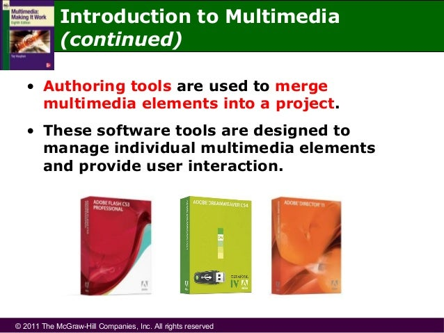 introduction to multimedia Introduces fundamental techniques and concepts used in computational imaging and multimedia upon completion, a successful student will be able to design and implement programs that deal with image, video, and audio data.