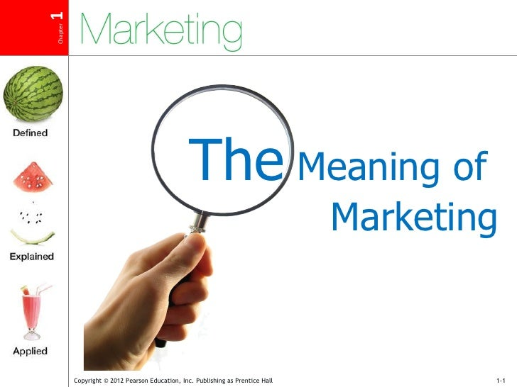 The  Meaning of  Marketing