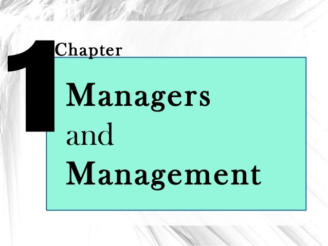 1 Chapter Managers and Management