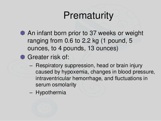 Hypovolemia Management – Administer a fluid bolus and assess the infant's response 10 mL/kg of an isotonic crystalloid sol...