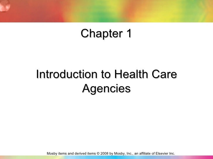 Chapter 1 Introduction to Health Care Agencies