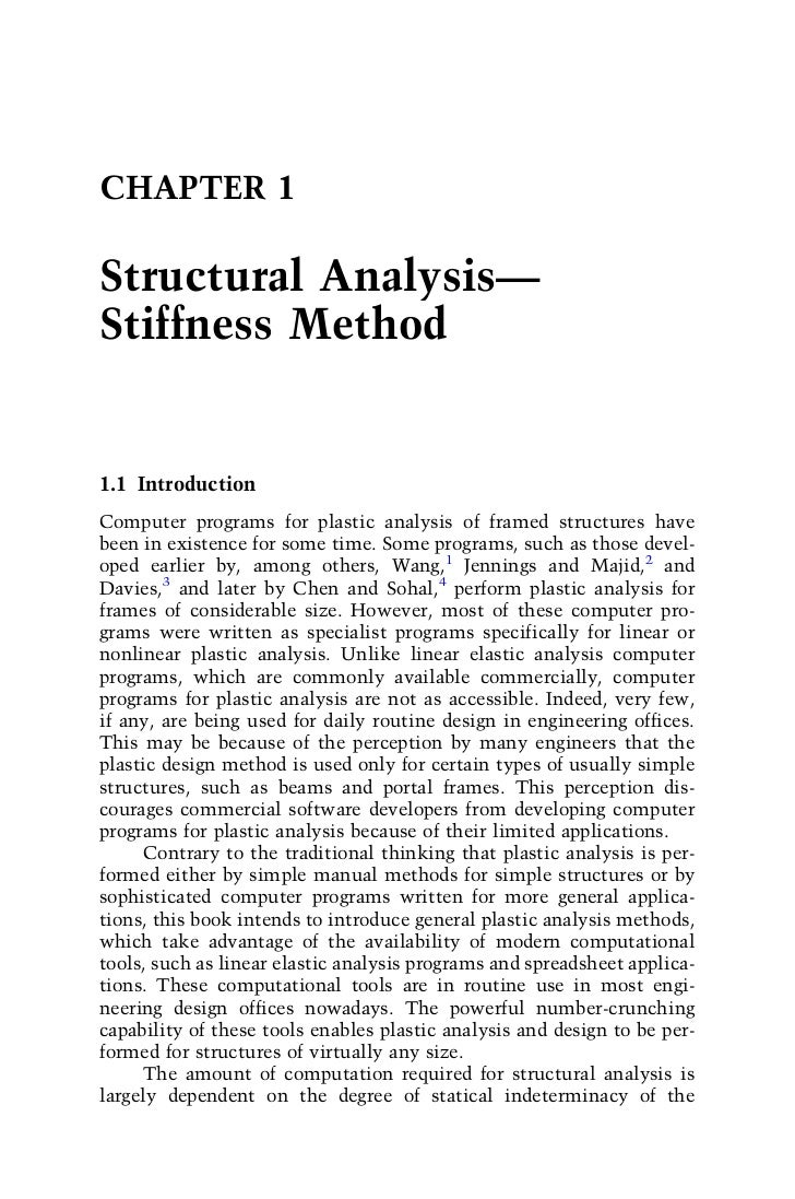 CHAPTER 1Structural Analysis—Stiffness Method1.1 IntroductionComputer programs for plastic analysis of framed structures h...