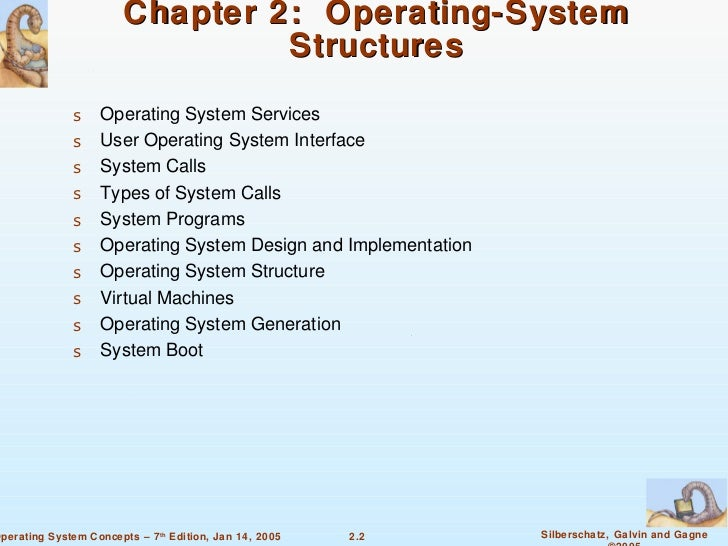 Chapter 2 - Operating System Structures Slide 2