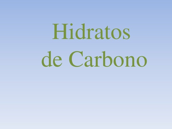 Hidratos<br /> de Carbono<br />