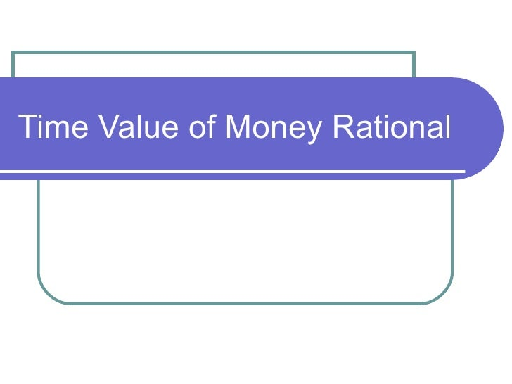 Time Value of Money Rational