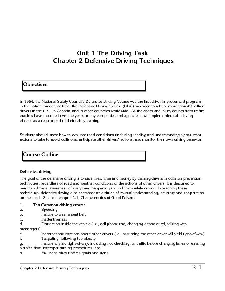 Unit 1 The Driving Task                    Chapter 2 Defensive Driving Techniques  ObjectivesIn 1964, the National Safety ...