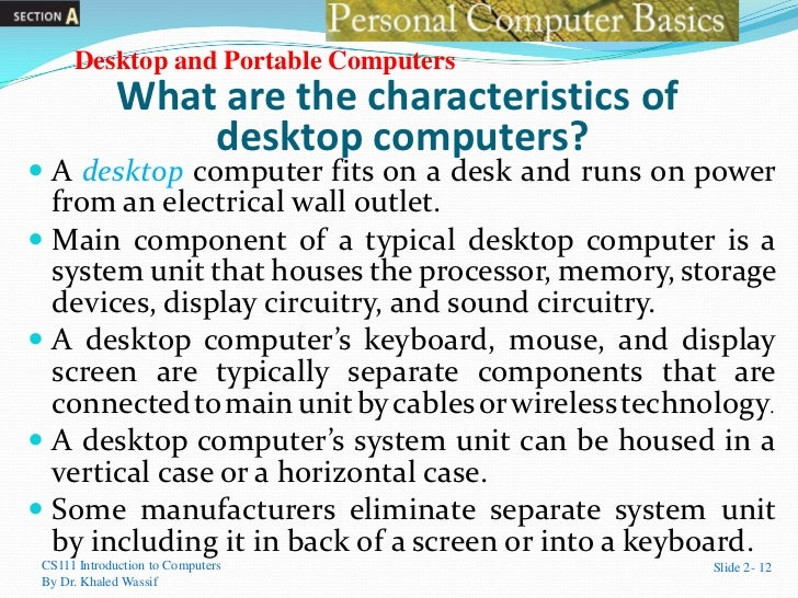characteristics of computer Characteristics of computer are accuracy, its speed, its storing capacity, its artificial intelligence, its communication with other computers these are all the characteristics of this wonderful machine.
