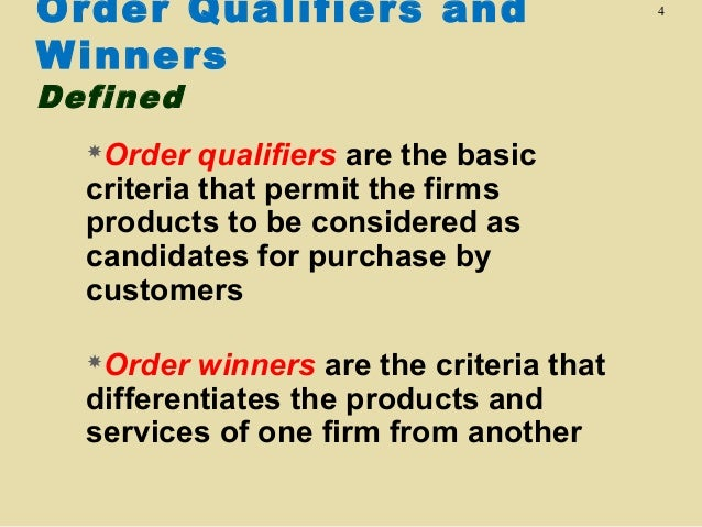 order winners and qualifiers dell Order qualifiers and order winners: order qualifiers and order winners, possible order winners and qualifiers, corporate social responsibility, quality and value.