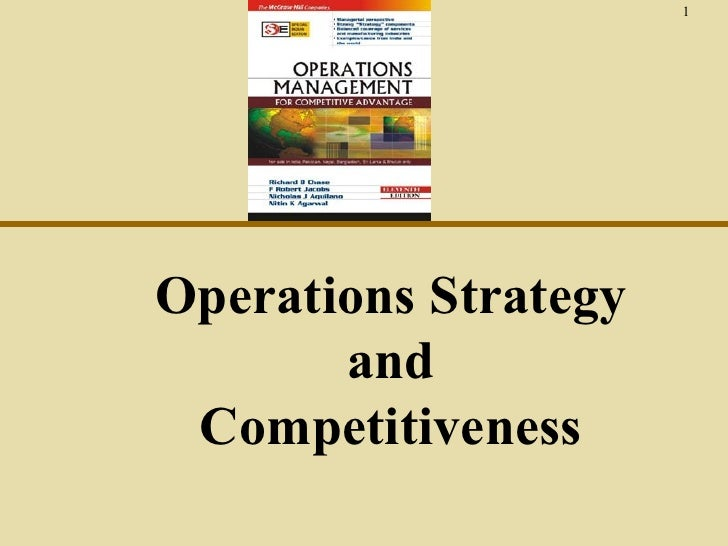 1Operations Strategy       and Competitiveness