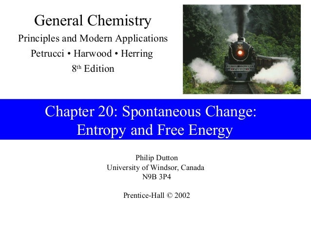 General ChemistryPrinciples and Modern Applications   Petrucci • Harwood • Herring             8th Edition      Chapter 20...