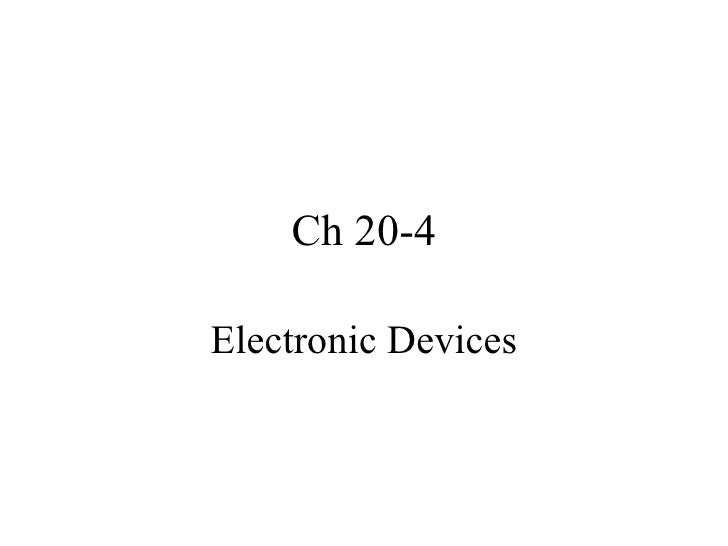 Ch 20-4 Electronic Devices