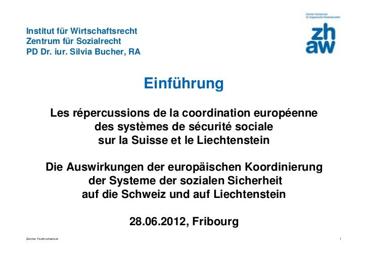Institut für WirtschaftsrechtZentrum für SozialrechtPD Dr. iur. Silvia Bucher, RA                                Einführun...