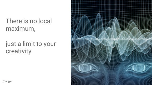There is no local maximum, just a limit to your creativity Source: http://arstechnica.com/information-technology/2013/02/c...
