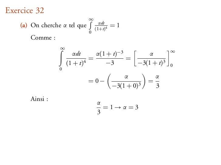 Exercice 32                               ∞                                     αdt    (a) On cherche α tel que       (1+t...