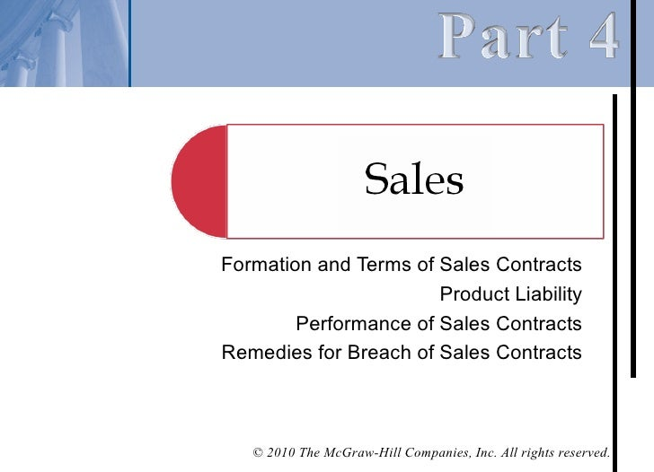 Formation and Terms of Sales Contracts                       Product Liability        Performance of Sales ContractsRemedi...