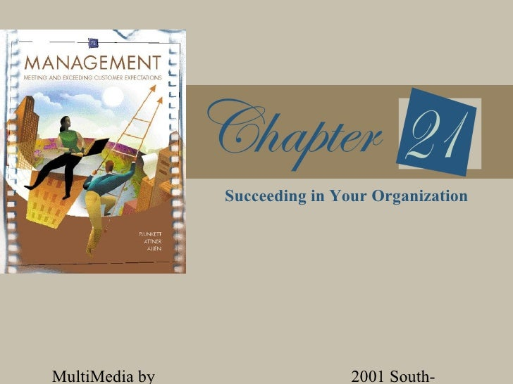 Succeeding in Your OrganizationMultiMedia by                   2001 South-