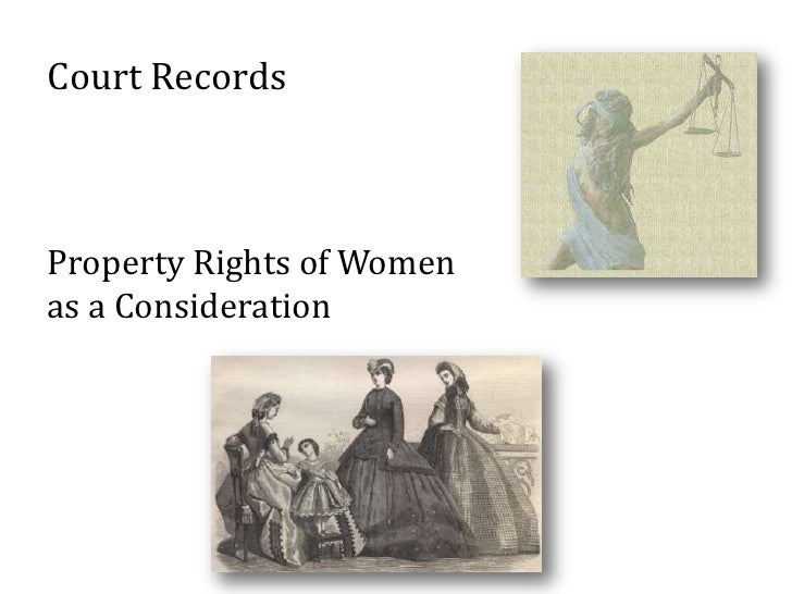 Court RecordsProperty Rights of Womenas a Consideration