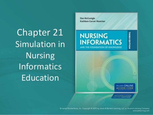 Chapter 21 Simulation in Nursing Informatics Education
