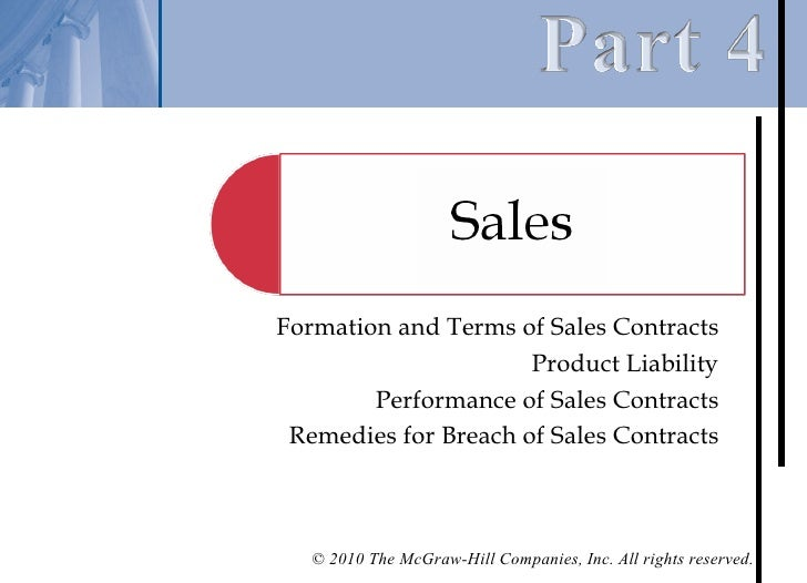 Formation and Terms of Sales Contracts                      Product Liability        Performance of Sales Contracts Remedi...