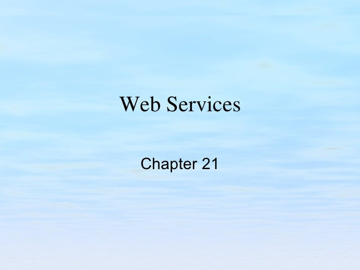 Web Services Chapter 21